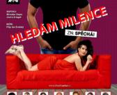 10/12 Divadlo: Hledám Milence, zn. spěchá!